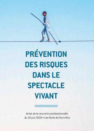 Visuel de la rencontre professionnelle de 2018 sur la prévention des risques dans le spectacle vivant