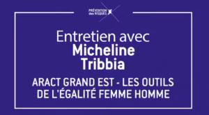 Visuel de l'entretien avec Micheline Tribbia sur les outils de l'égalité femme homme