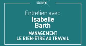 Entretien avec Isabelle Barth sur le management et le bien-être au travail